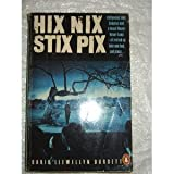img - for Hix Nix Stix Pix book / textbook / text book