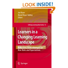 Learners in a Changing Learning Landscape: Reflections from a Dialogue on New Roles and Expectations (Lifelong Learning Book Series)