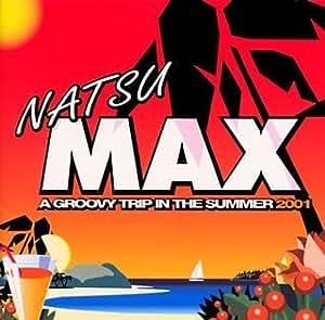 夏MAX2001                                                                                                                                                                                                                  曲目リスト