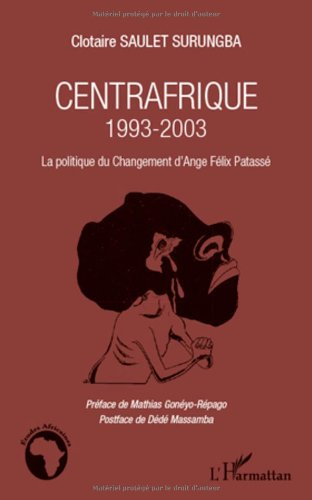 Centrafrique 1993-2003 (French Edition)