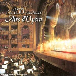 Les 100 plus beaux airs d'Opéra (6 CD)