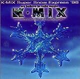 K-MIX Super Snow Express '98