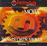 Various Mixmag Live: Moby & Slam's Orde Meikle