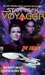 The Escape (Star Trek Voyager, No 2) by Dean Wesley Smith and Kristine Kathryn Rusch