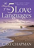 Heart Of The Five Love Languages, The