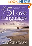 The Heart of the 5 Love Languages (Ab...