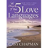 The Heart of the 5 Love Languages (Abridged Gift-Sized Version) ~ Gary D Chapman