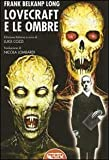 Lovecraft e le ombre