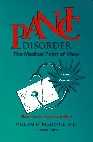 Panic Disorder: The Medical Point of View : There Is No Need to Suffer!