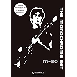 Monochrome Set - M80 Concert