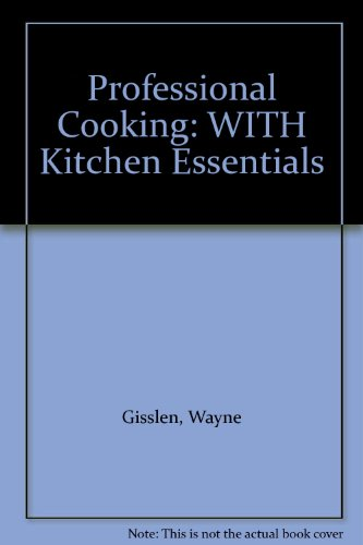 Professional Cooking: WITH Kitchen Essentials ...