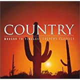 Country: MODERN TO TIMELESS COUNTRY CLASSICS