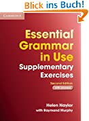 Essential Grammar in Use Supplementary Exercises: Edition with answers