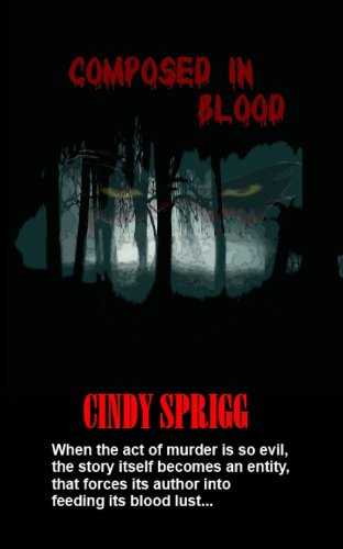 Book: COMPOSED IN BLOOD by Cindy Sprigg