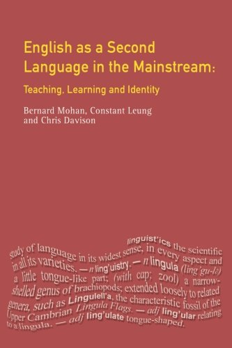English as a Second Language in the Mainstream (Applied Linguistics and Language Study)