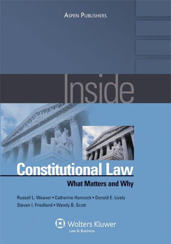 Inside Constitutional Law: What Matters and Why (Inside Series) (Inside (Aspen))
