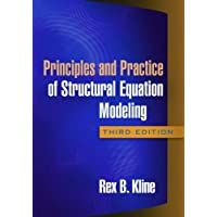 Principles and Practice of Structural Equation Modeling, Third Edition (Methodology In The Social Sciences)