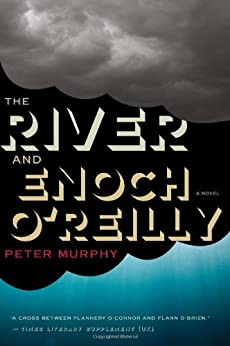 The River and Enoch O'Reilly