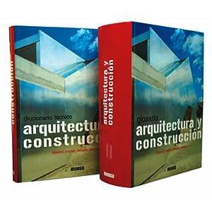 Diccionario Tecnico Arquitectura y Construccion Con CD ROM (Spanish Edition) Broto