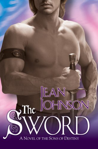 Image of The Sword (The Sons of Destiny, Book 1)