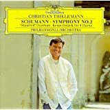 """Schumann: Symphony No.2; """"Manfred"""" Overture; Konzertstück for 4 Horns"""