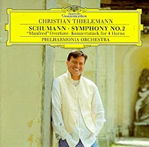 Schumann: Symphony No. 2 / Manfred Overture / Konzertstück for 4 Horns - Christian Thielemann / Philharmonia Orchestra