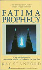 Fatima Prophecy: Ray Stanford: 9780345355102: Amazon.com