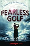 img - for Gioi Valiante: Fearless Golf : Conquering the Mental Game (Hardcover); 2005 Edition book / textbook / text book