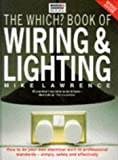 """Which?"" Book of Wiring and Lighting (""Which?"" Consumer Guides)"