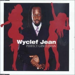 Wyclef Jean - Perfect Gentleman - Zortam Music