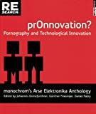 Pr0nnovation?: Pornography and Technological Innovation