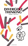 img - for Divergent Thinking (Creativity Research Series) book / textbook / text book