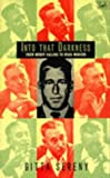 Gitta Sereny Into That Darkness: From Mercy Killing to Mass Murder