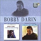 You're The Reason I'm Living/I Wanna Be Around ~ Bobby Darin