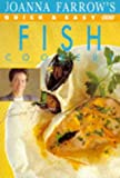 Quick and Easy Fish Cookery (056336324X) by Joanna Farrow