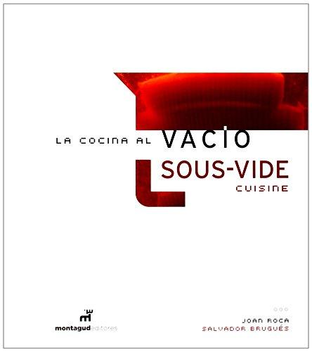 LA COCINA AL VACIO = SOUS- VIDE CUISINE