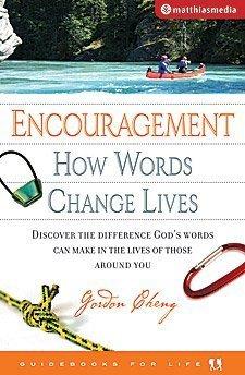 Encouragement How Words Change Lives