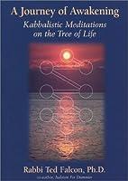 A journey of awakening: Kabbalistic…