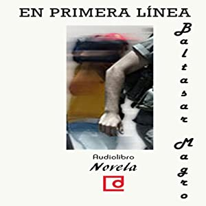 En primera línea [On the Front Line] Audiobook