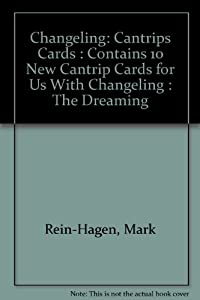 Changeling: Cantrips Cards : Contains 10 New Cantrip Cards for Us With Changeling : The Dreaming