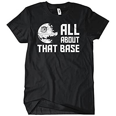 All About That Base Womens T-Shirt Funny Death Jedi Star Nerd Wars Sci-Fi