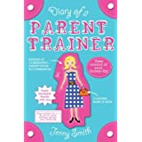 Diary of a Parent Trainerby Jenny Smith