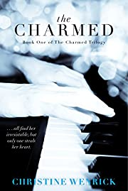 The Charmed: Book One of the Charmed Trilogy
