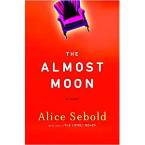 The Almost Moon: A Novel (Hardcover)