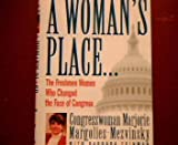 A Women's Place...The Freshmen Women Who Changed the Face of Congress (0517597136) by Margorie Margolies-Mezvinsky
