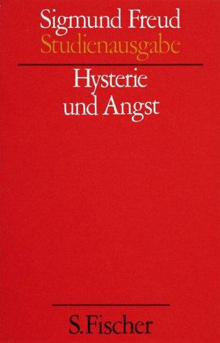 Hysterie und Angst (Studienausgabe) Bd.6 von 10 u. Erg.-Bd.