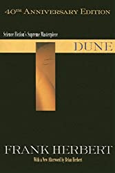 Dune, 40th Anniversary Edition (Dune Chronicles, Book 1) by Frank Herbert