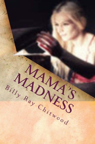 Book: Mama's Madness by Billy Ray Chitwood