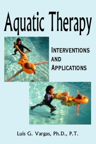 Aquatic Therapy: Interventions and Applications