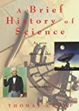 A Brief History of Science (184119235X) by Thomas Crump